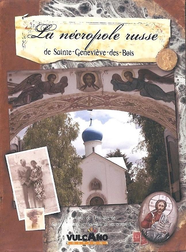 Sainte genevi ve des bois bibliophilie migration russe - Le bureau sainte genevieve des bois ...